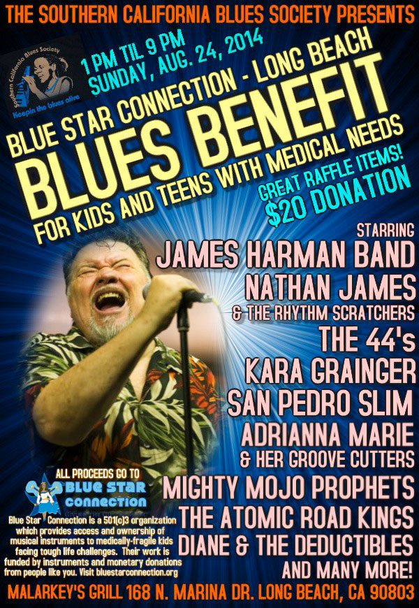 Blue Star Long Beach – Featuring James Harman Band, The 44's, Adrianna Marie & her Groove Cutters and many others!